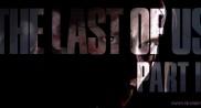 《The Last of Us Part II》歐洲預訂量火爆