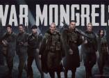 二戰題材《War Mongrels》