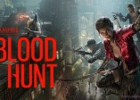SGF 2021 :《Blood Hunt》世界觀PvP